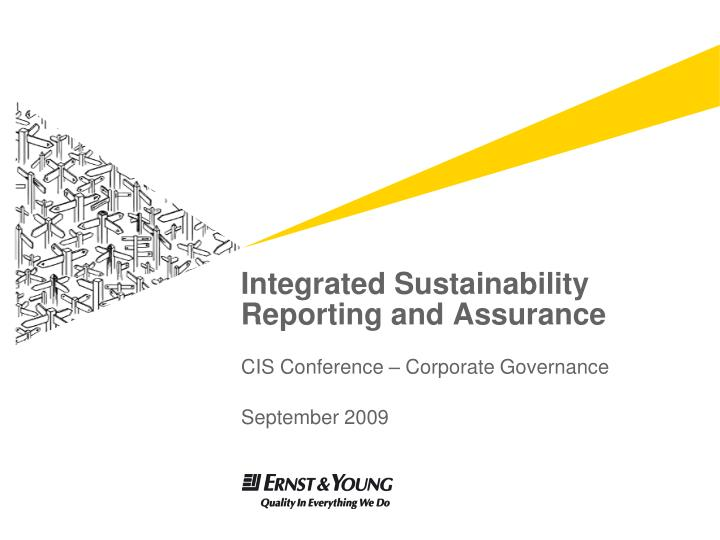 Integrated sustainability reporting and assurance