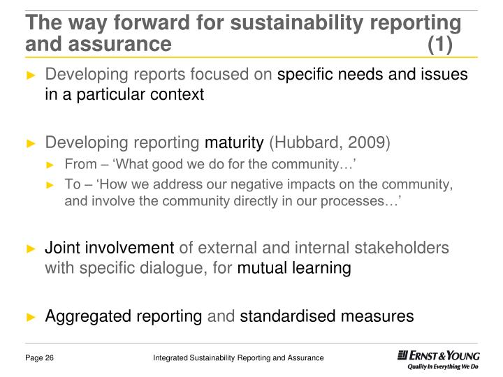 The way forward for sustainability reporting and assurance(1)