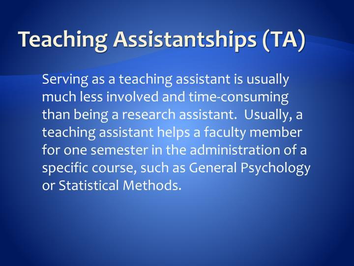 Teaching Assistantships (TA)