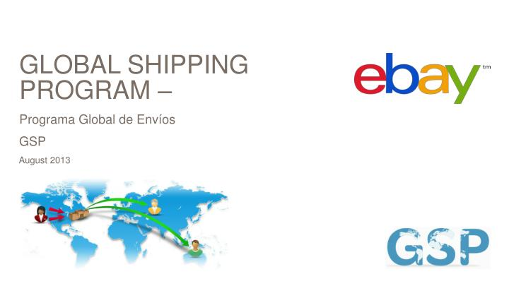 Global shipping program programa global de env os