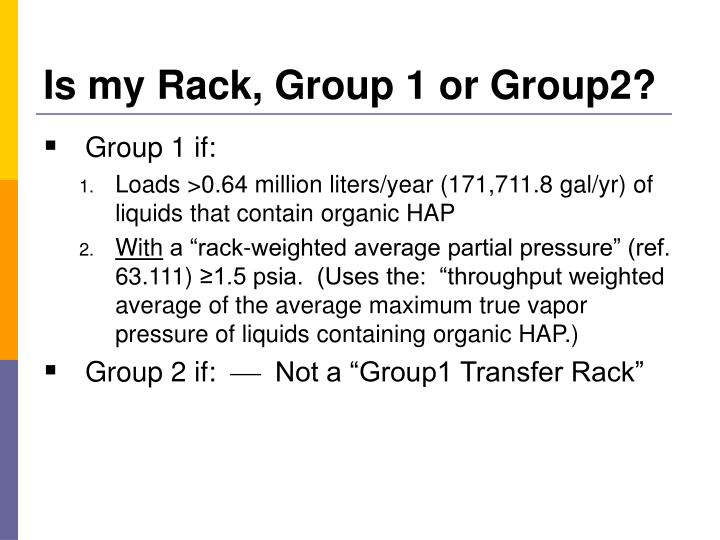Is my Rack, Group 1 or Group2?