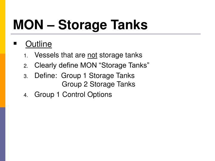 MON – Storage Tanks