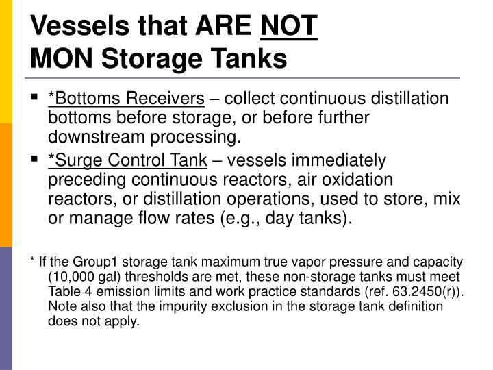 Vessels that are not mon storage tanks