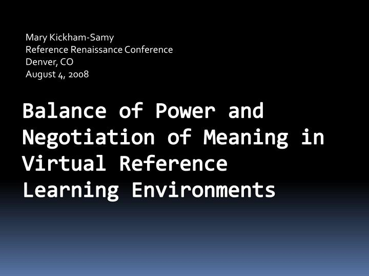 Mary kickham samy reference renaissance conference denver co august 4 2008