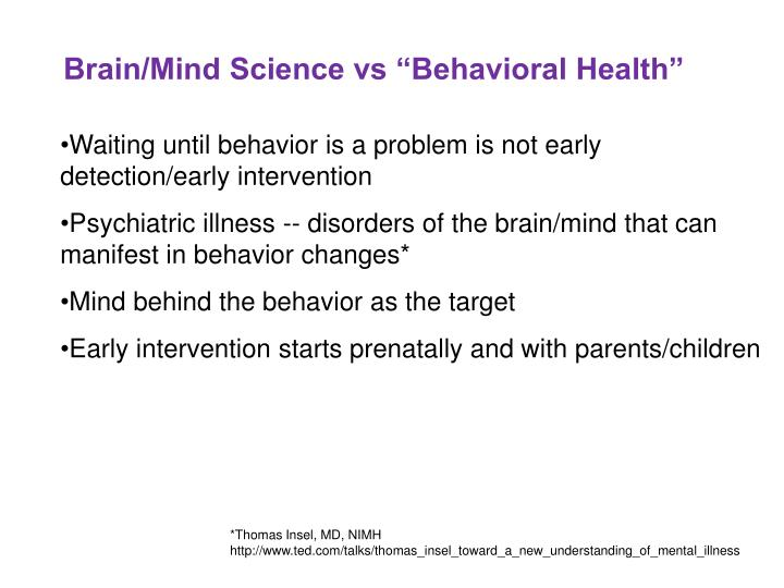 "Brain/Mind Science vs ""Behavioral Health"""
