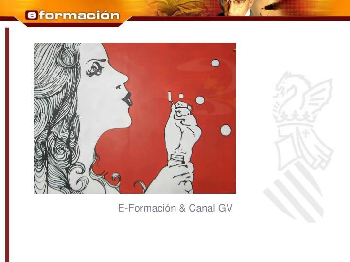 E-Formación & Canal GV