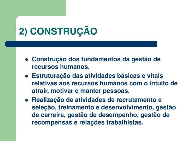 2) CONSTRUÇÃO