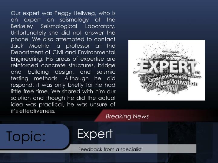Our expert was Peggy