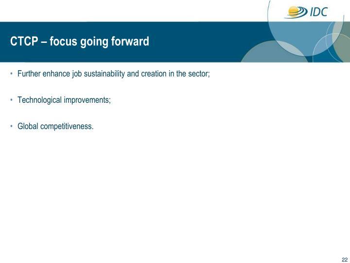 CTCP – focus going forward