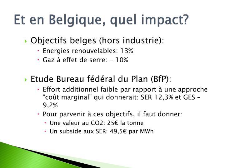 Et en Belgique, quel impact?