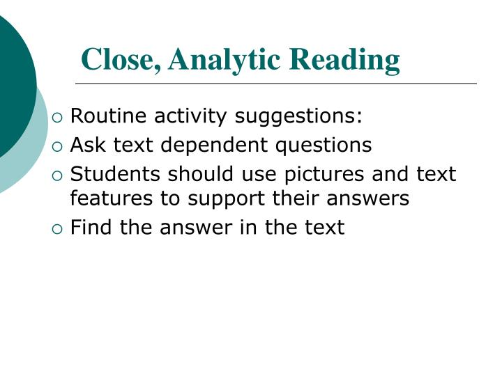 Close, Analytic Reading