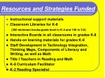 resources and strategies funded