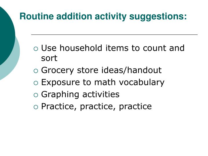 Routine addition activity suggestions: