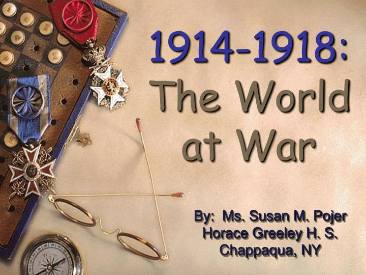 1914 1918 the world at war