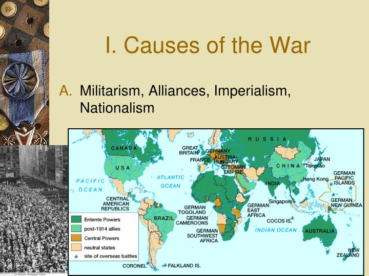 I. Causes of the War