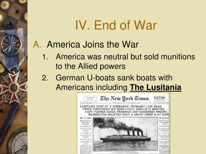 IV. End of War