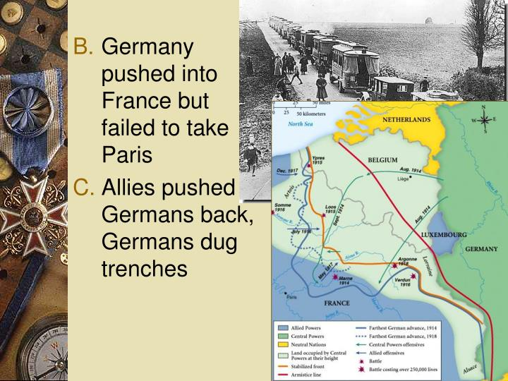Germany pushed into France but failed to take Paris