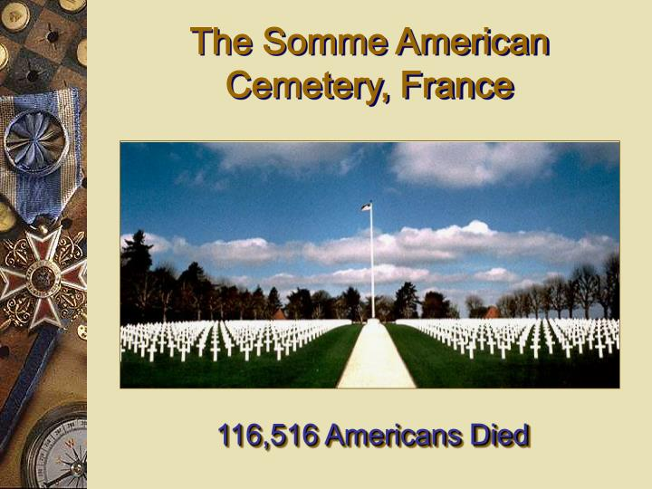 The Somme American Cemetery, France