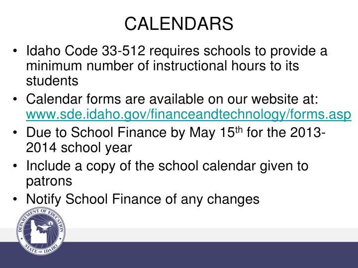 Idaho Code 33-512 requires schools
