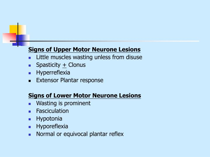 Signs of Upper Motor Neurone Lesions
