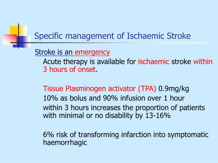 Specific management of Ischaemic Stroke