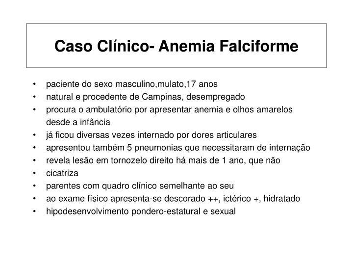 Caso Clínico- Anemia Falciforme
