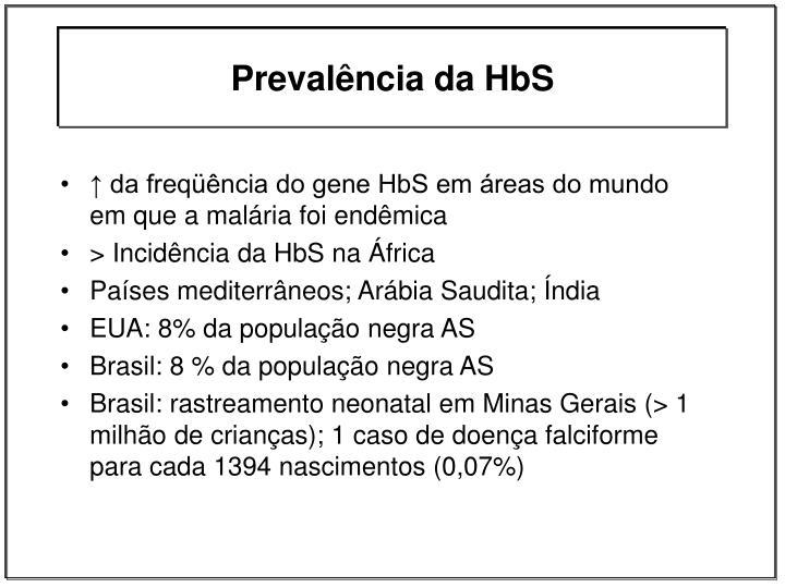 Prevalência da HbS