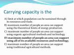 carrying capacity is the1
