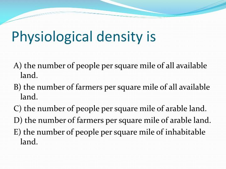 Physiological density is