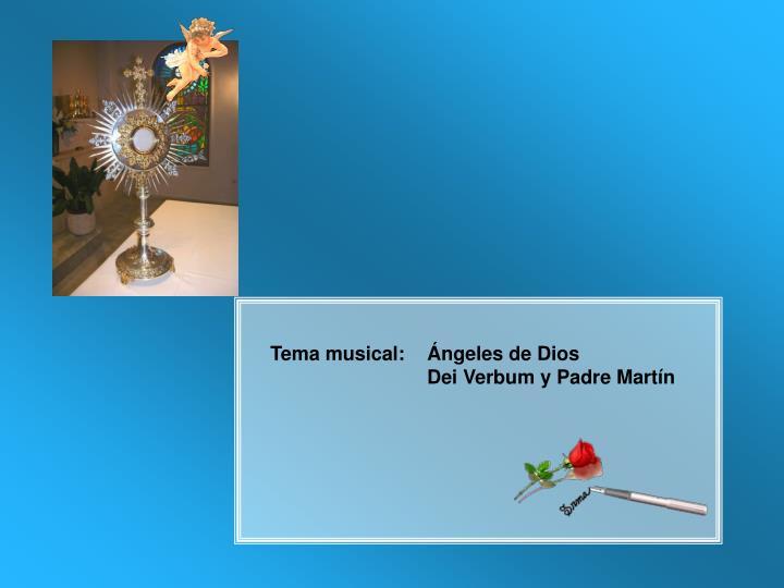 Tema musical: Ángeles de Dios