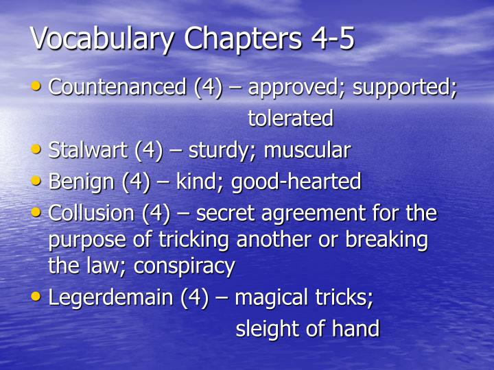 Vocabulary chapters 4 5