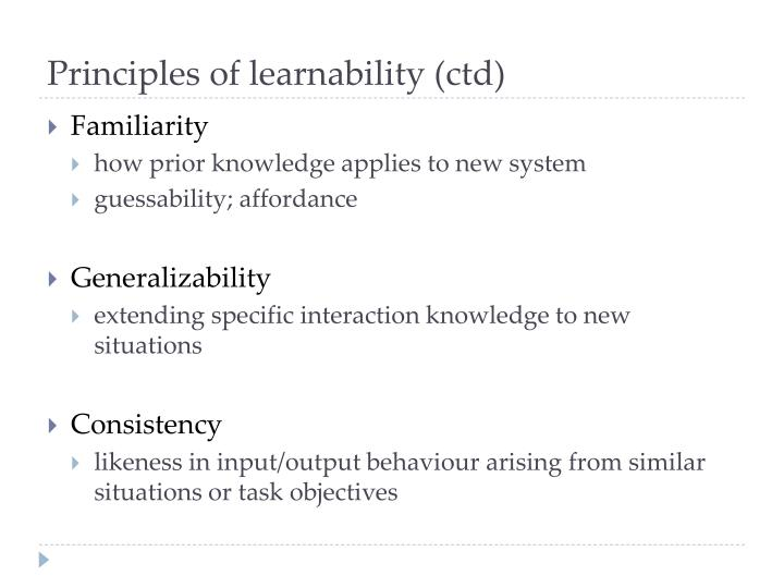 Principles of learnability (ctd)