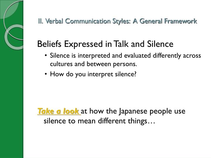 II.  Verbal Communication Styles:  A General Framework