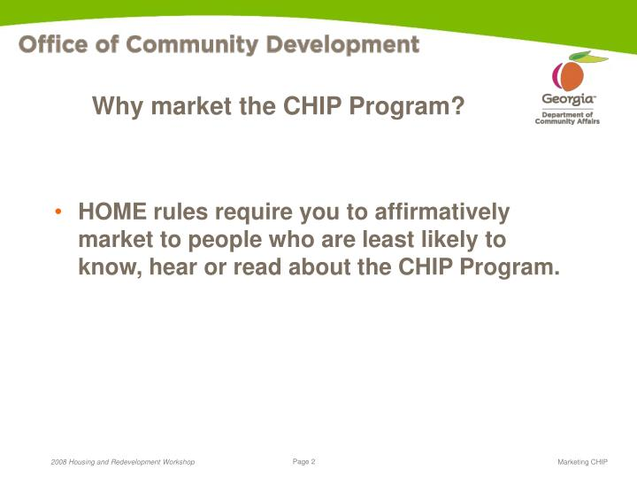 Why market the CHIP Program?