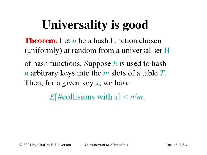 Universality is good