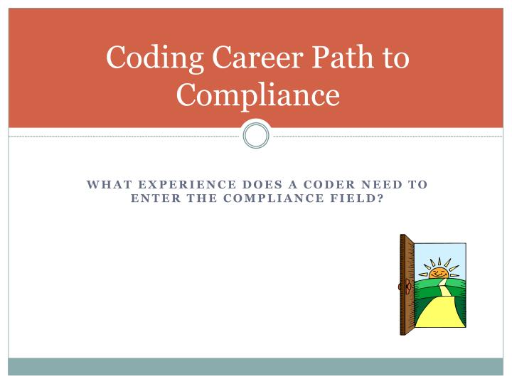 Coding Career Path to Compliance