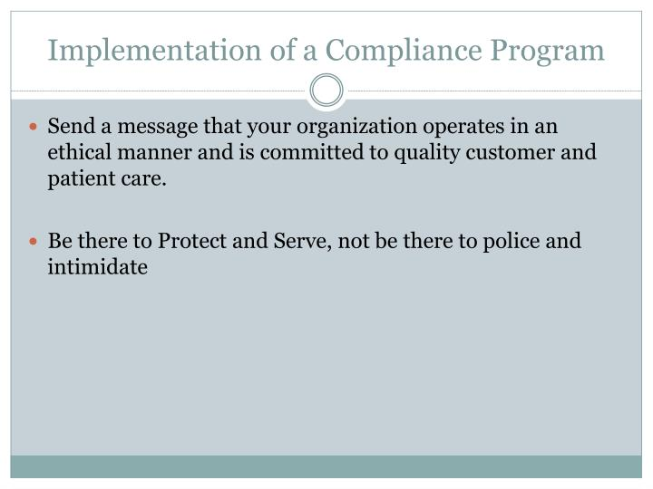 Implementation of a Compliance Program