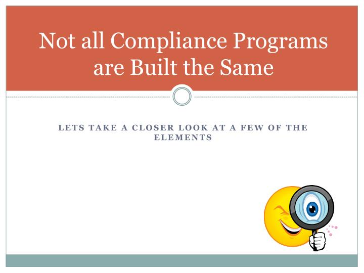 Not all Compliance Programs are Built the Same
