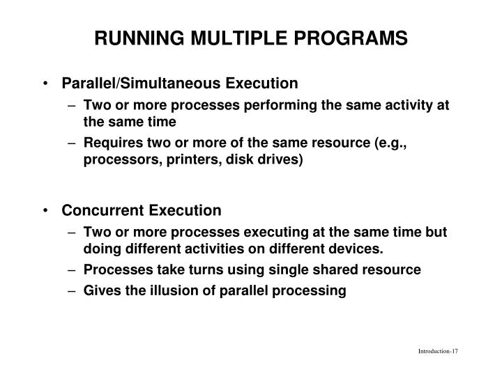 RUNNING MULTIPLE PROGRAMS