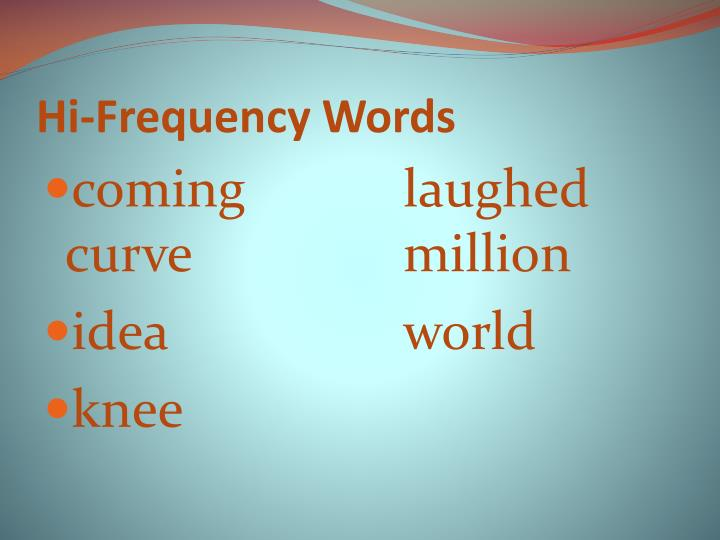 Hi frequency words