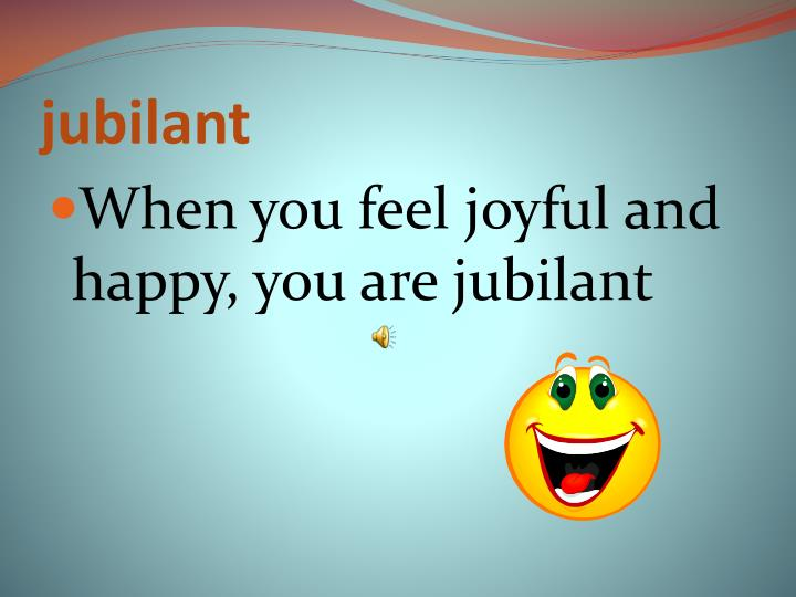 jubilant