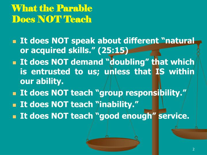 an analysis of the parable of the talents The parable of the unforgiving servant the passage: matt 18:21-35 the parameters remote context this parable is sandwiched between the broader context of jesus.
