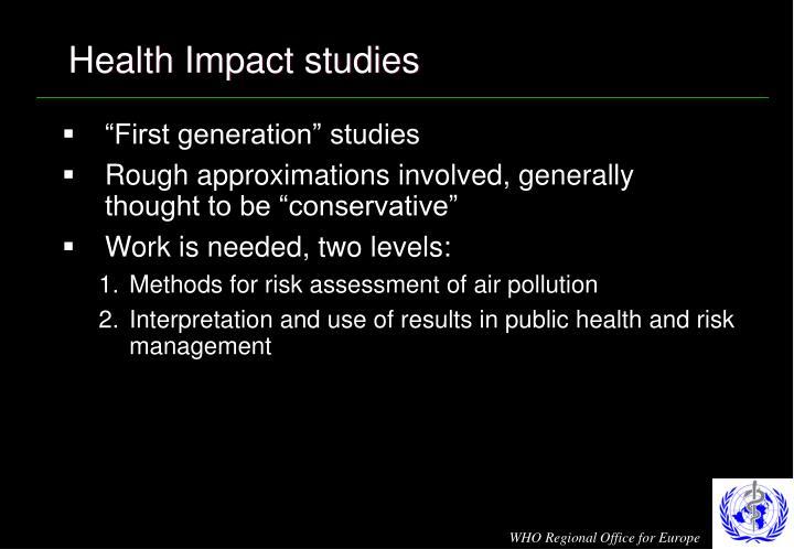 Health Impact studies