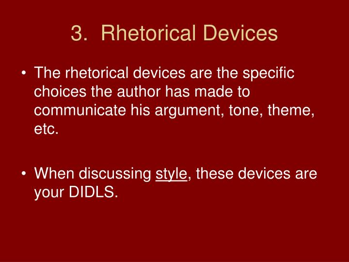 3.  Rhetorical Devices