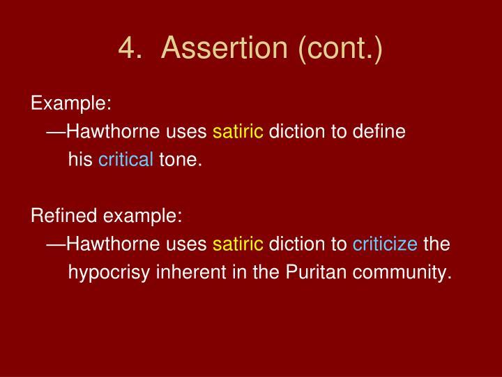 4.  Assertion (cont.)