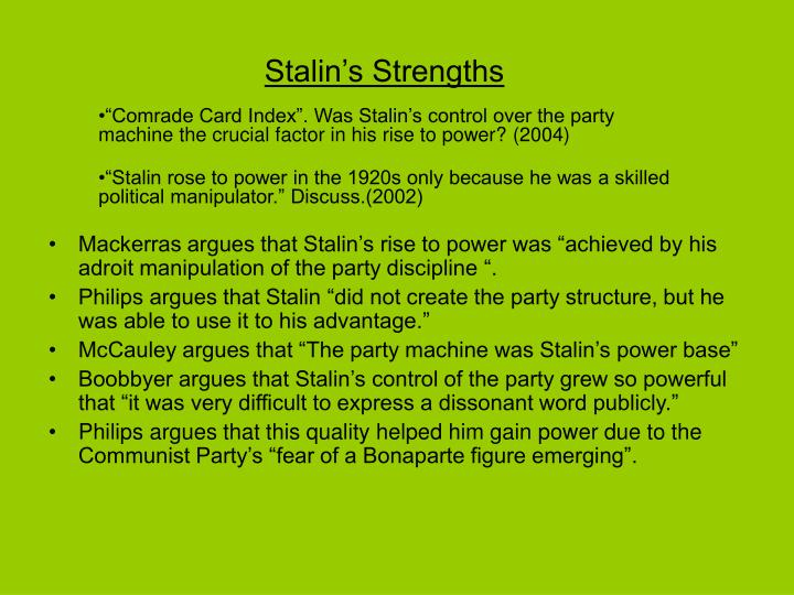 Stalin's Strengths