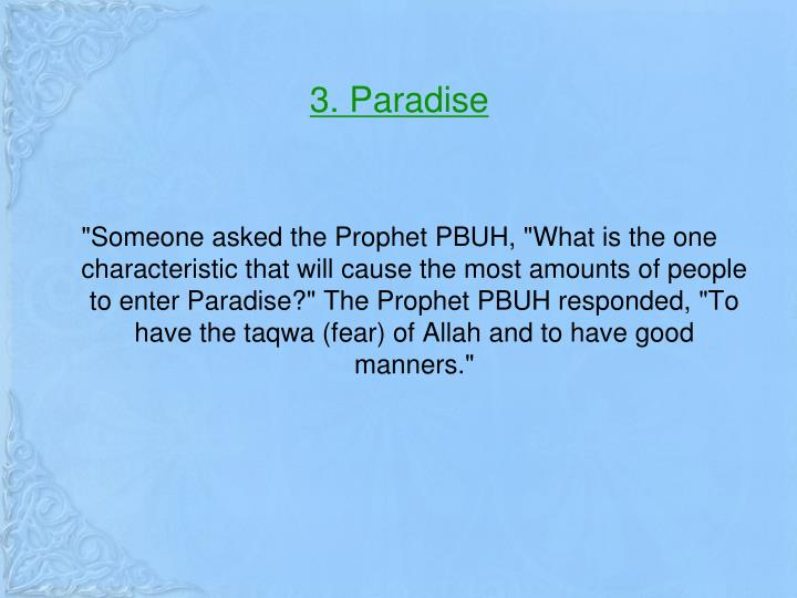 3. Paradise