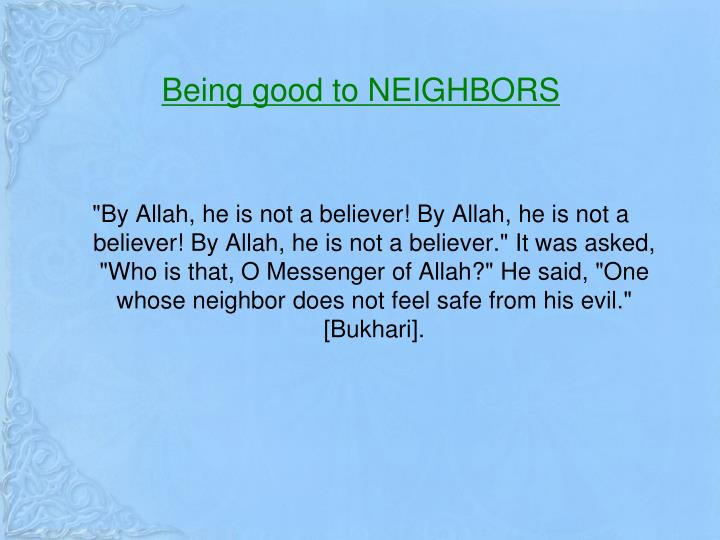 Being good to NEIGHBORS