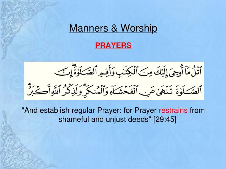 Manners & Worship