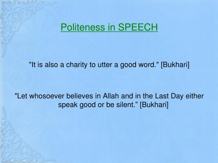 Politeness in SPEECH